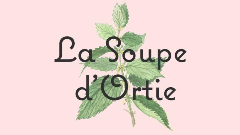 La Soupe d'Ortie by Angèle