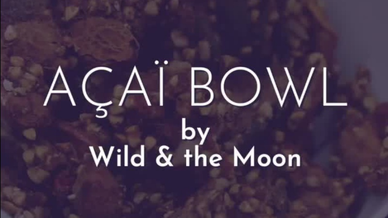 Acai Bowl by Wild & the moon